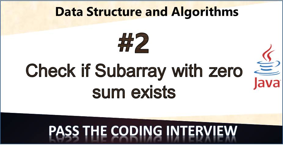Check for subarray with zero sum