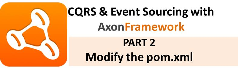 AxonFramework Tutorial Part 2