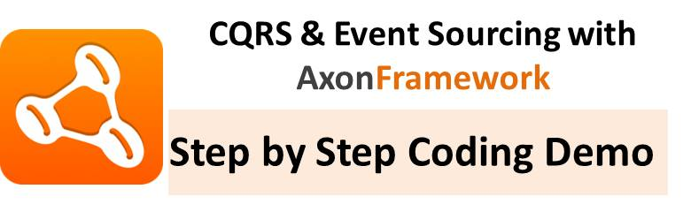CQRS Tutorial With Axon Framework (Step by Step FoodCart Project for Beginners)