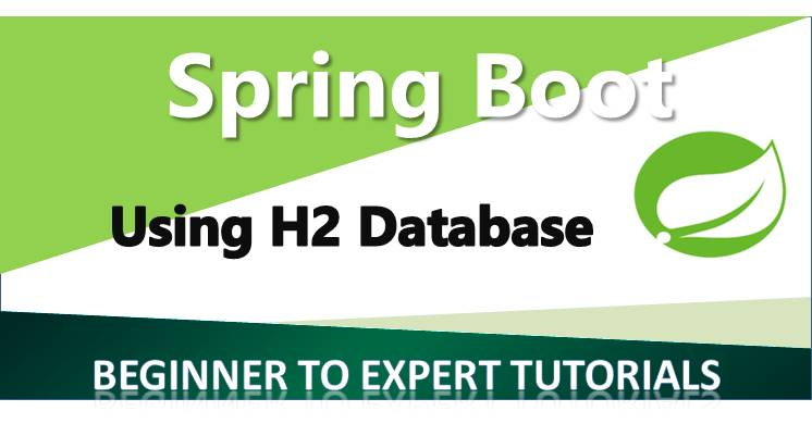 Spring Boot – Using H2 Database